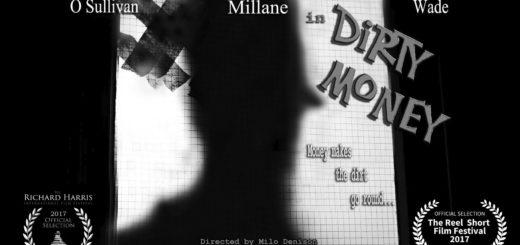 Dirty Money Short Film