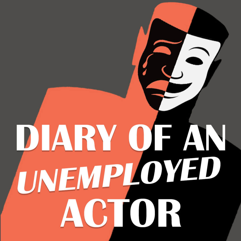 Diary of an Unemployed Actor