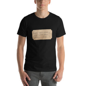 Every Man Dies But Not Every Man Lives Short-Sleeve T-Shirt
