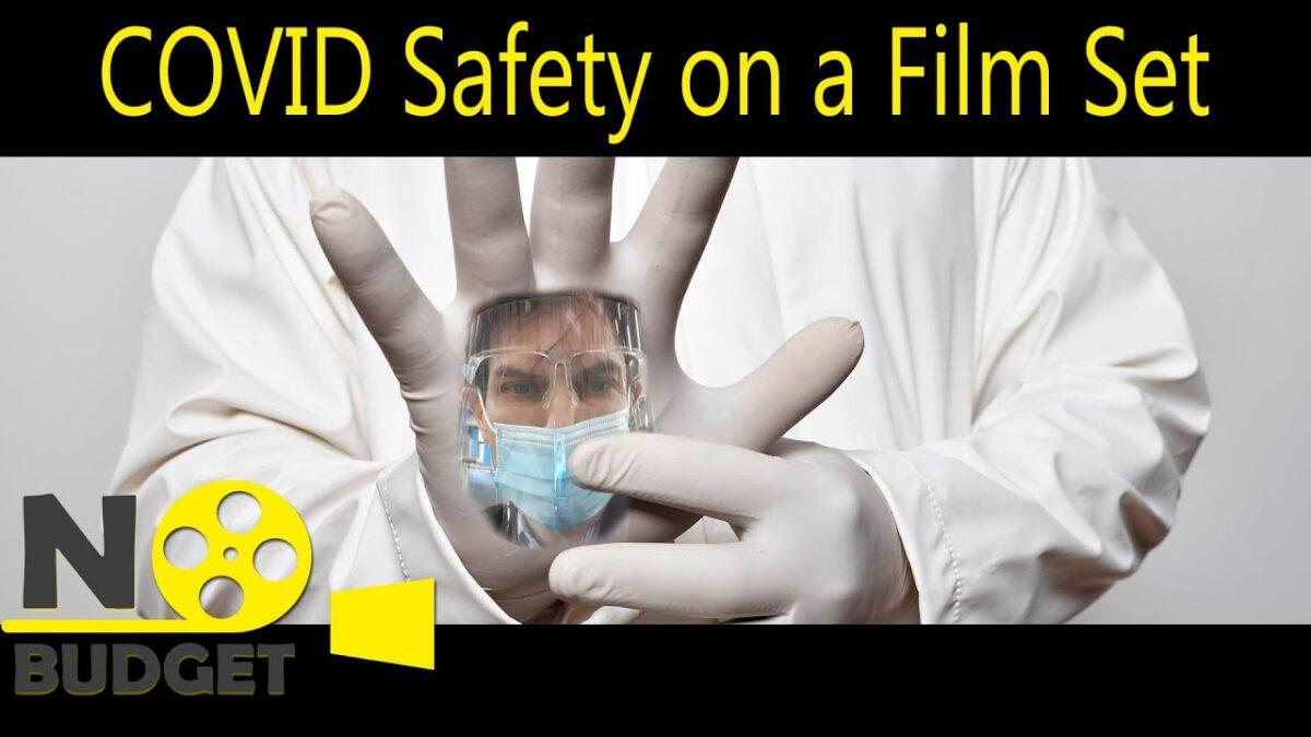 Coronavirus Safety on a Film Set